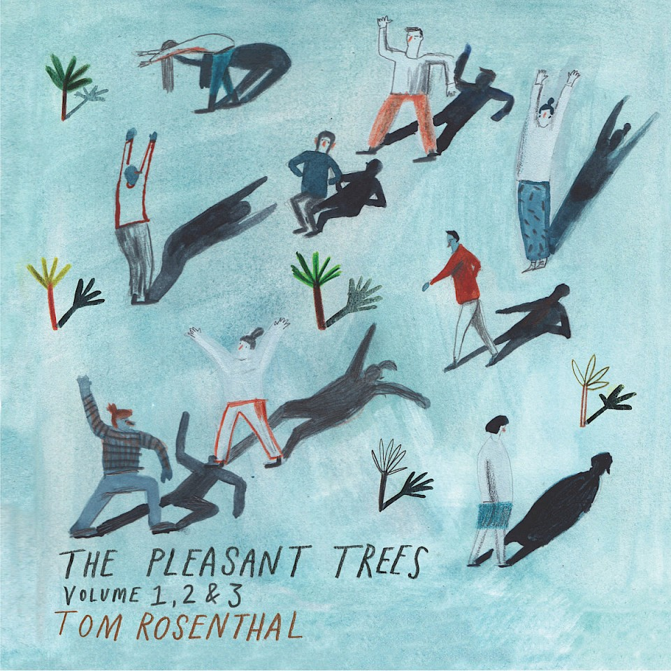 The Pleasant Trees (Volumes 1, 2, & 3) by Tom Rosenthal