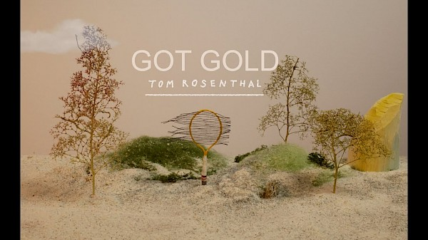 Tom Rosenthal - Got Gold (Official Lyric Video)