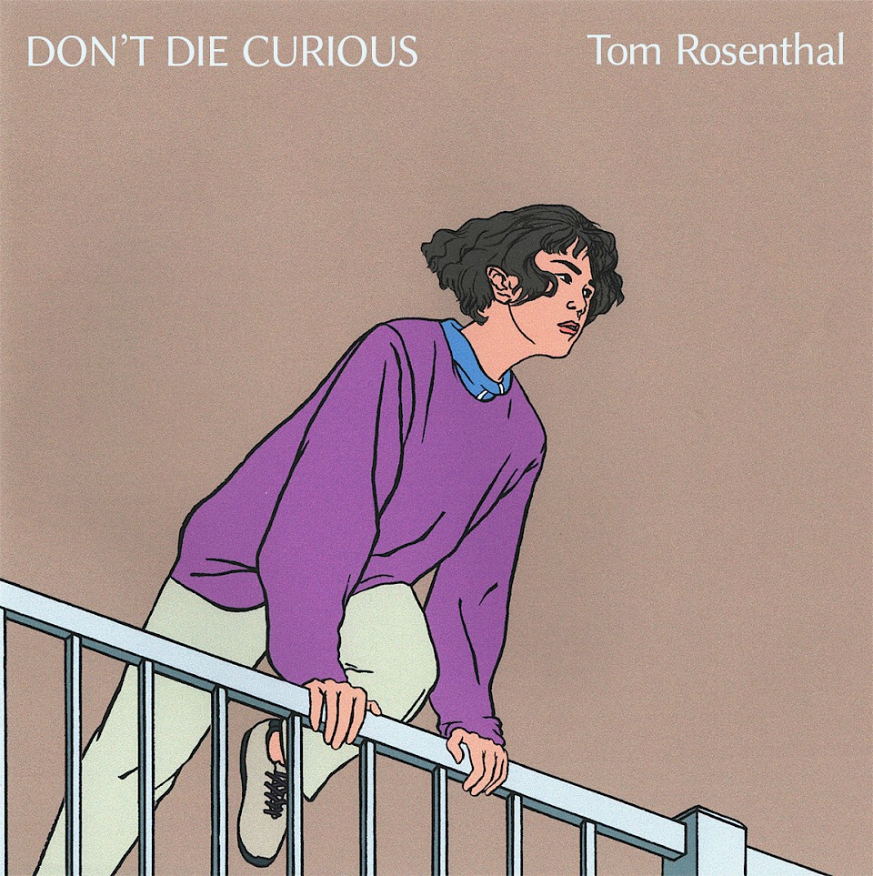 Don't Die Curious (EP) by Tom Rosenthal