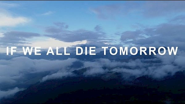 If We All Die Tomorrow (Lyric Video)